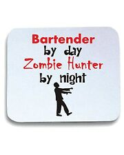 Tappetino Mouse Pad BEER0167 Bartender By Day Zombie Hunter By Night