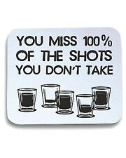 Tappetino Mouse Pad BEER0308 You Miss 100x100 of the Shots You Don t Take