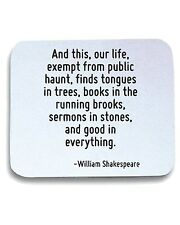 Tappetino Mouse Pad CIT0032 And this, our life, exempt from public haunt, finds