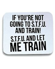 Tappetino Mouse Pad OLDENG00256 stfu and let me train