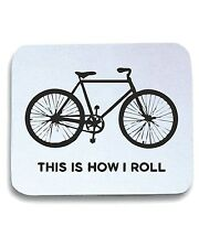 Tappetino Mouse Pad OLDENG00274 this is how i roll bicycle