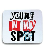 Tappetino Mouse Pad OLDENG00300 youre in my spot white