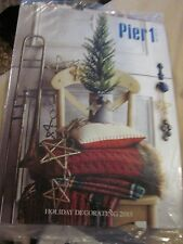 PIER 1 IMPORTS CATALOG HOLIDAY DECORATING 2015 BRAND NEW IN PLASTIC