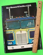 ca 1978 ? CANADIAN KENWORTH C.O.E. TRUCK DEALER COLOR CATALOG wow SCARCE Xlnt