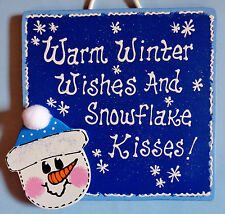 WARM WINTER WISHES AND SNOWFLAKE KISSES SIGN Wall Art Door Hanging Decor
