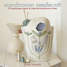 Scandinavian Needlecraft: 35 Step-by-step Projects to Create the Scandinavian H…