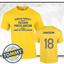 Leeds Utd Always Be Pontus Jansson T-Shirt Leeds Leeds Leeds Pontus Magic Hat