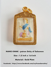 Sacred Amulet -NANG KWAK- Goddess of Prosperity bring LUCK & MONEY