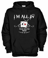 Felpa con Cappuccio KD02 I'm All In Texas Hold'em Poker