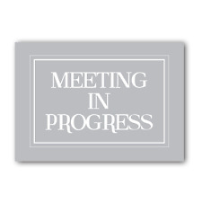 Meeting In Progress, Sign, Print, Meeting Sign, Office Sign