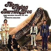 The Flying Burrito Brothers - Gilded Palace of Sin/Burrito Deluxe (1997)