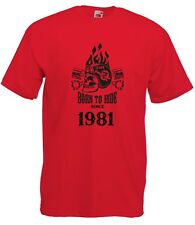 T-shirt Maglietta J2251 Fast Motor and Skull Born To Ride Since 1981 Compleanno