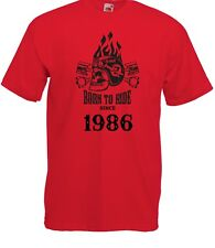 T-shirt Maglietta J2256 Fast Motor and Skull Born To Ride Since 1986 Compleanno