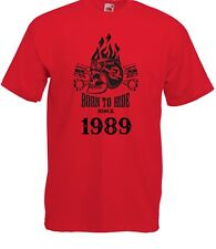 T-shirt Maglietta J2259 Fast Motor and Skull Born To Ride Since 1989 Compleanno