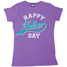 HAPPY FATHERS DAY WOMENS PRINTED T-SHIRT FATHERS DAY GIFT XMAS BIRTHDAY PRESENT