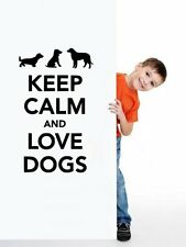 'Keep Calm and Love Dogs' - Lovely Vinyl Wall Stickers. Many colours. New UK!