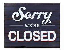 """SORRY We're CLOSED 8x10"""" Sign Shabby Chic Office Property Business Cafe #19"""