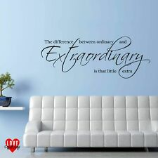 The difference between ordinary and extraordinary wall art quote wall sticker