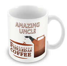 Amazing Uncle FUELLED BY Mug - Coffee Tea Latte Gift Idea novelty office