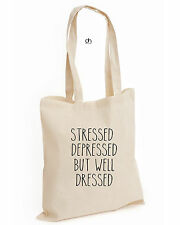 STRESSED DEPRESSED BUT WELL DRESSED COTTON TOTE FUN TUMBLR Blogger(STRESSED,BAG)