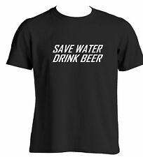 Save water drink beer novelty funny t shirt gift ideas for men party wear pub