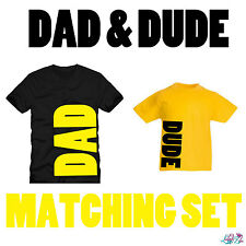 Dad And Dude Matching T-Shirt Set | Father Son | Dad N Lad | Fathers Day Gifts