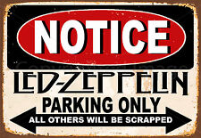 Led Zeppelin Parking Only  Metal Tin Sign Tavern Shop Bar Pub Home Tin Poster