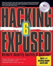 Hacking Exposed, Sixth Edition: Network Security Secrets& Solutions: Network Sec