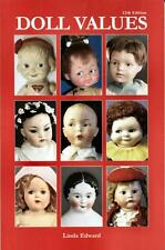 Doll Values Collector Price Guide 12th Ed Antique, Vintage, Contemporary