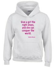 Felpa hoodie bambino CIT0087 Give a girl the right shoes, and she can conquer th
