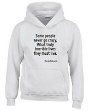 Felpa hoodie bambino CIT0198 Some people never go crazy, What truly horrible liv