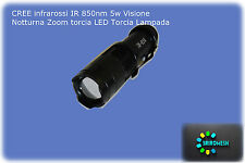 CREE infrarossi IR 850nm940nm 5w Visione Notturna Zoom torcia LED Torcia Lampada
