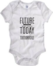 Body neonato CIT0259 Your Future Is Created By Today