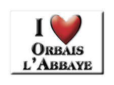 MAGNETS FRANCE - CHAMPAGNE ARDENNE AIMANT I LOVE ORBAIS L'ABBAYE (MARNE)