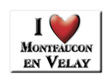 MAGNETS FRANCE - BRETAGNE AIMANT I LOVE MONTFAUCON EN VELAY (HAUTE LOIRE)