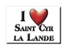 MAGNETS FRANCE - LANGUEDOC ROUSSILLON I LOVE SAINT CYR LA LANDE (DEUX SÈVRES)