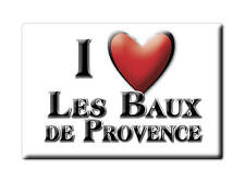 MAGNETS FRANCE - LANGUEDOC ROUSSILLON I LOVE LES BAUX DE PROVENCE  (BOUCHES DU R