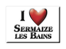 MAGNETS FRANCE - CHAMPAGNE ARDENNE AIMANT I LOVE SERMAIZE LES BAINS (MARNE)