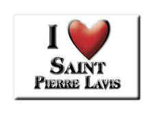 MAGNETS FRANCE - NORD PAS DE CALAIS I LOVE SAINT PIERRE LAVIS (SEINE MARITIME)