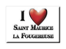 MAGNETS FRANCE - LANGUEDOC ROUSSILLON I LOVE SAINT MAURICE LA FOUGEREUSE (DEUX S