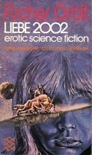 Liebe 2002. erotic science fiction Landfinder, Thomas (Hrsg.):