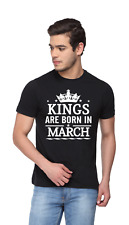 Kings Are Born In March - Men printed T-shirt