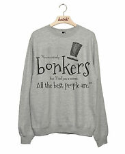 BATCH1 ALICE THROUGH THE LOOKING GLASS ENTIRELY BONKERS WOMENS SWEATSHIRT JUMPER