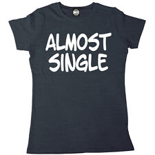 ALMOST SINGLE WOMENS PRINTED T-SHIRT
