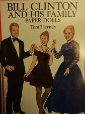 Vintage 1994 Bill Clinton & His Family Paper Dolls Tom Tierney Dover Book