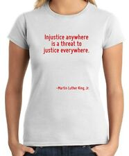 T-shirt Donna CIT0127 Injustice anywhere is a threat to justice everywhere.