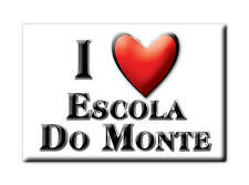 PORTUGAL  SOUVENIR FRIDGE MAGNET ÍMAN PARA FRIGORÍFICO I LOVE ESCOLA DO MONTE