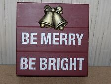 NEW BE MERRY BE BRIGHT HOLIDAY CHRISTMAS HOME WALL BOX PLAQUE SIGN ART DECOR