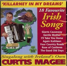Curtis Magee - Killarney in my Dreams - 18 Favourite Songs - CD 13, Curtis Magee