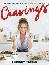 Cravings : Recipes for All the Food You Want to Eat by Chrissy Teigen (2016,...